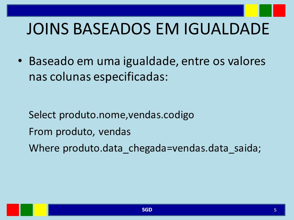 JOINS BASEADOS EM IGUALDADE