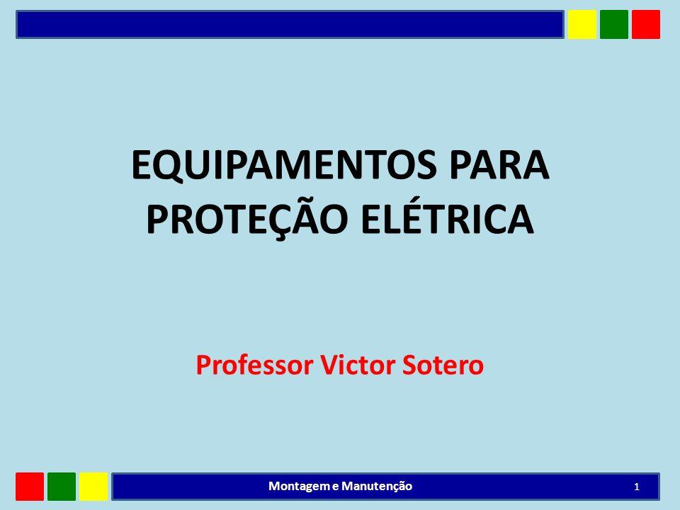 EQUIPAMENTOS PARA PROTEÇÃO ELÉTRICA