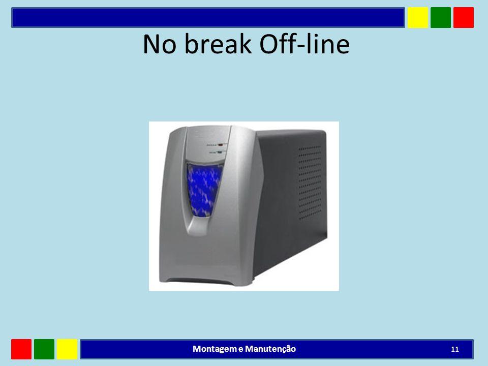 No break Off-line Montagem e Manutenção