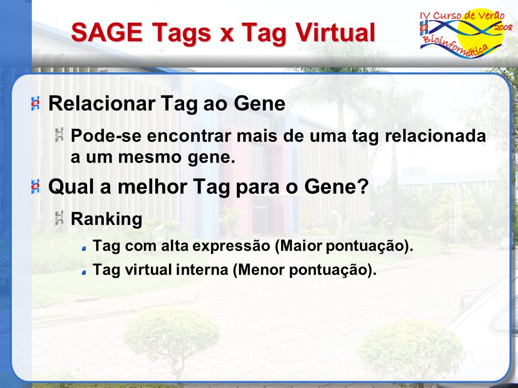 SAGE Tags x Tag Virtual Relacionar Tag ao Gene
