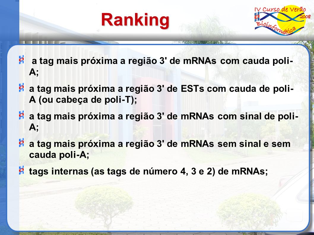 Ranking a tag mais próxima a região 3 de mRNAs com cauda poli- A;