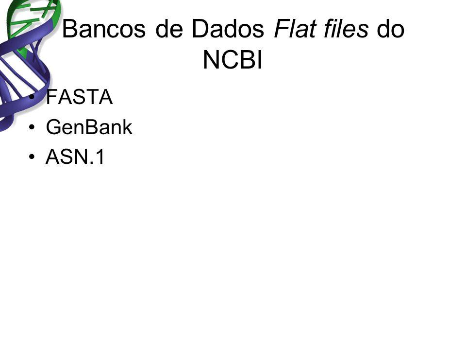 Bancos de Dados Flat files do NCBI