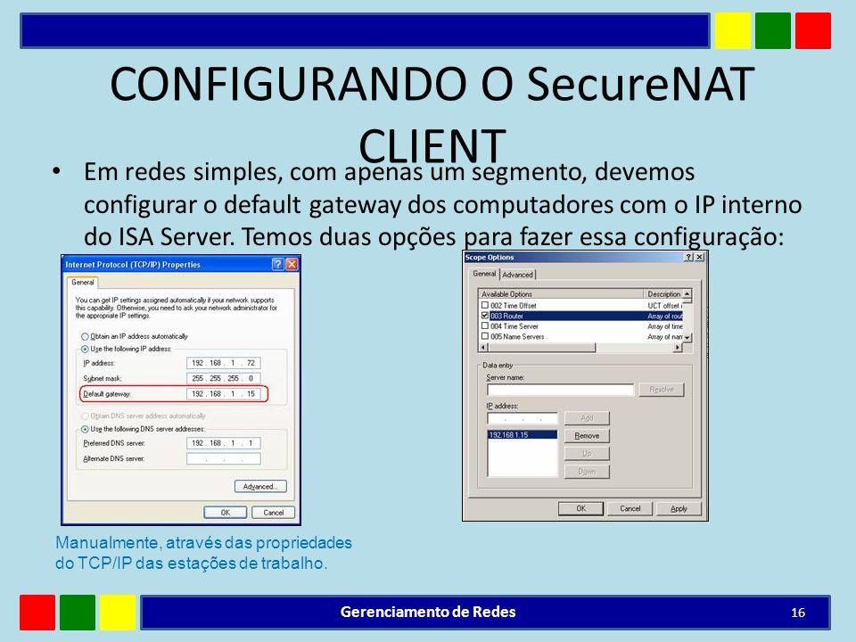 CONFIGURANDO O SecureNAT CLIENT
