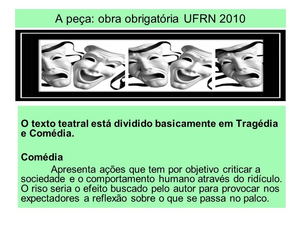 A peça: obra obrigatória UFRN 2010