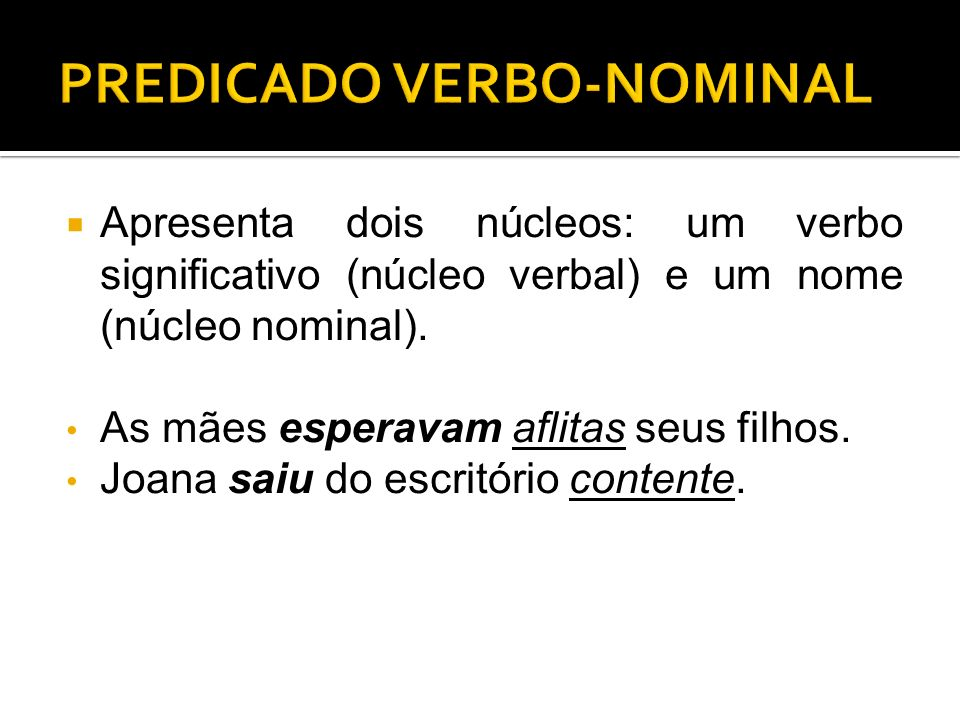 PREDICADO VERBO-NOMINAL