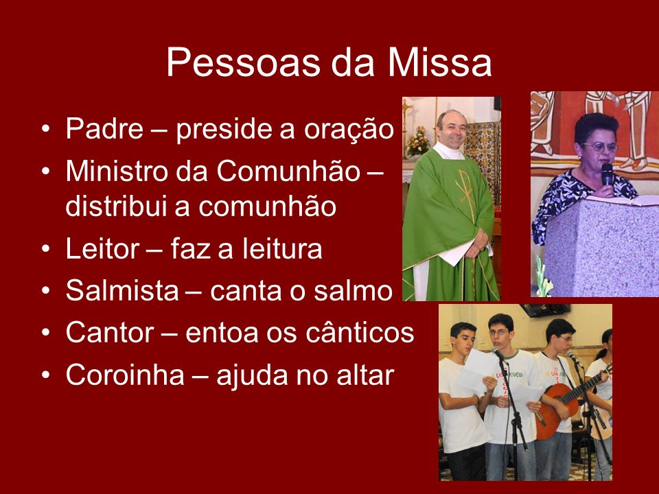 Pessoas da Missa Padre – preside a oração