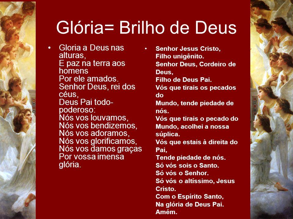 Glória= Brilho de Deus