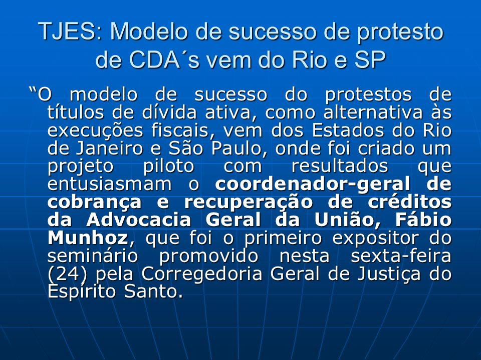 TJES: Modelo de sucesso de protesto de CDA´s vem do Rio e SP