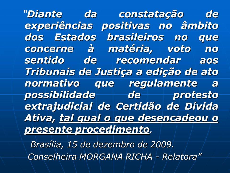 Brasília, 15 de dezembro de 2009.
