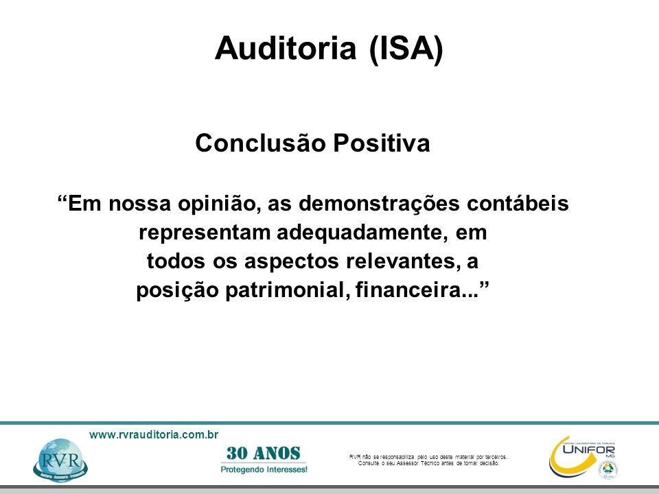 Auditoria (ISA) Conclusão Positiva