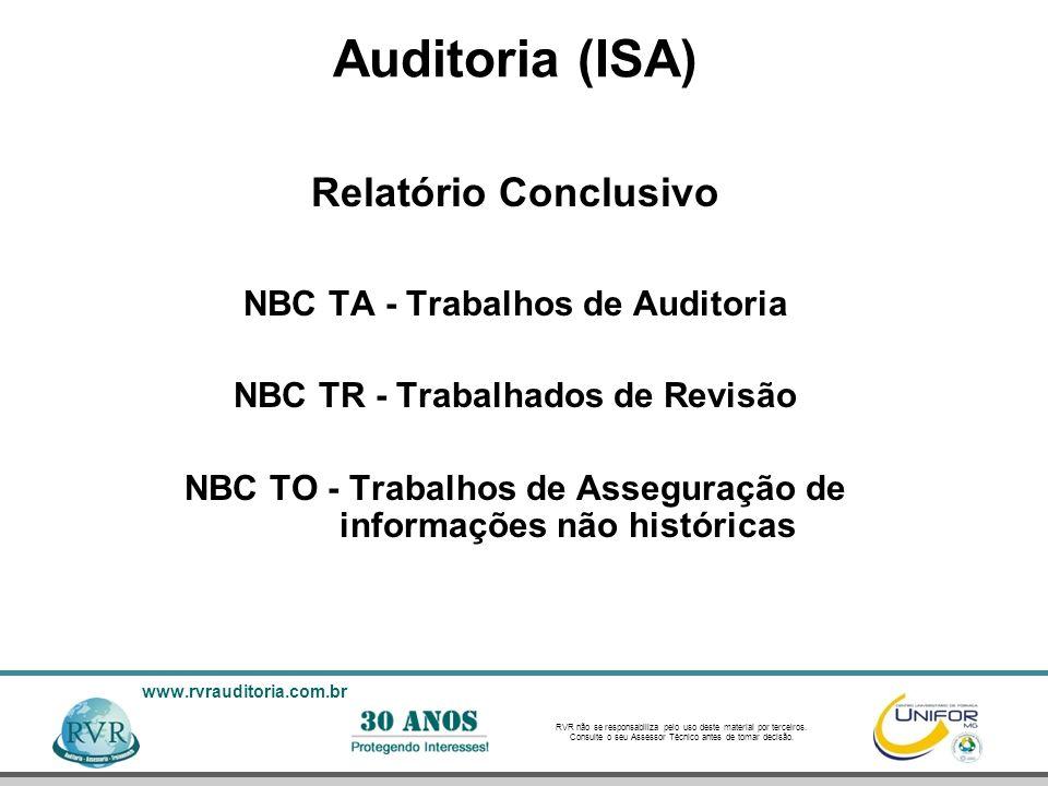 Auditoria (ISA) Relatório Conclusivo NBC TA - Trabalhos de Auditoria