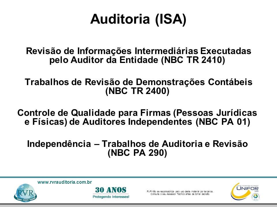 Auditoria (ISA)Revisão de Informações Intermediárias Executadas pelo Auditor da Entidade (NBC TR 2410)
