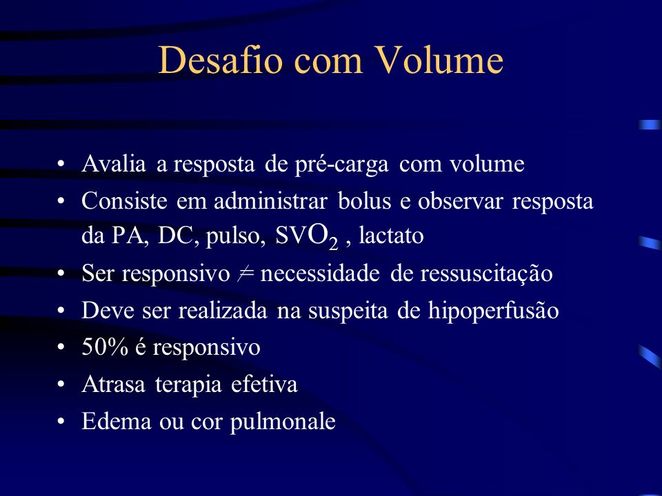 Desafio com Volume Avalia a resposta de pré-carga com volume