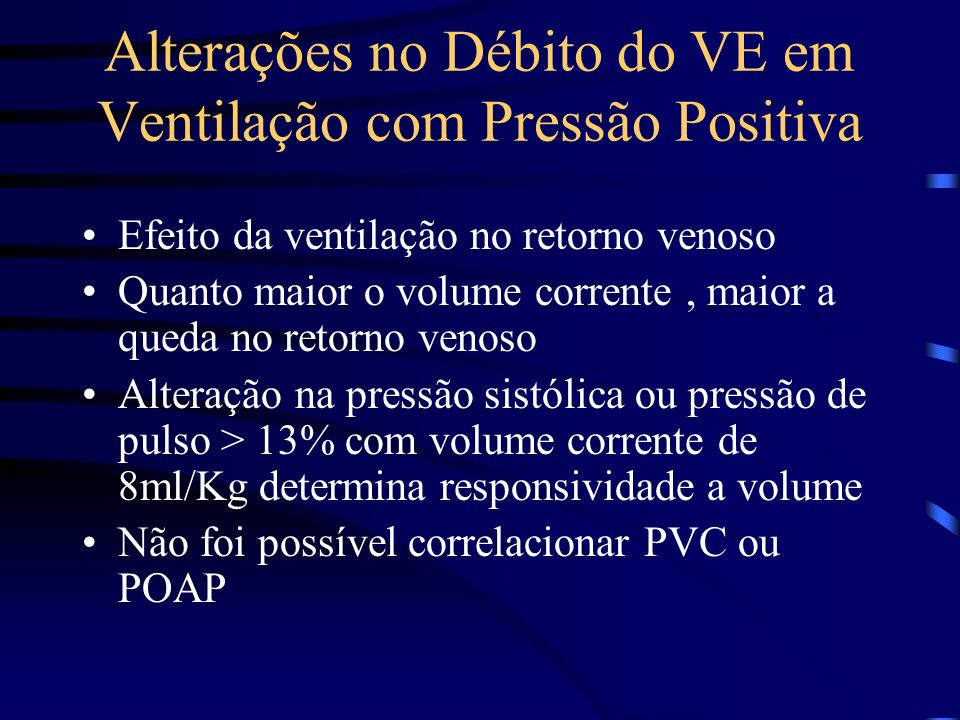 Alterações no Débito do VE em Ventilação com Pressão Positiva