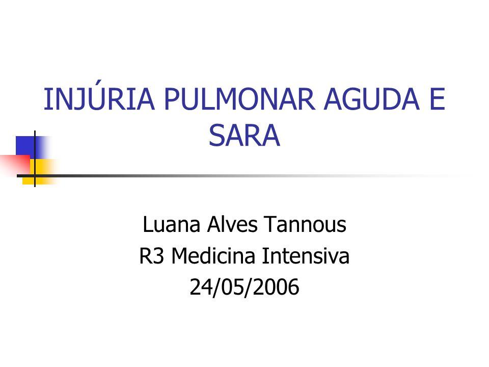 INJÚRIA PULMONAR AGUDA E SARA