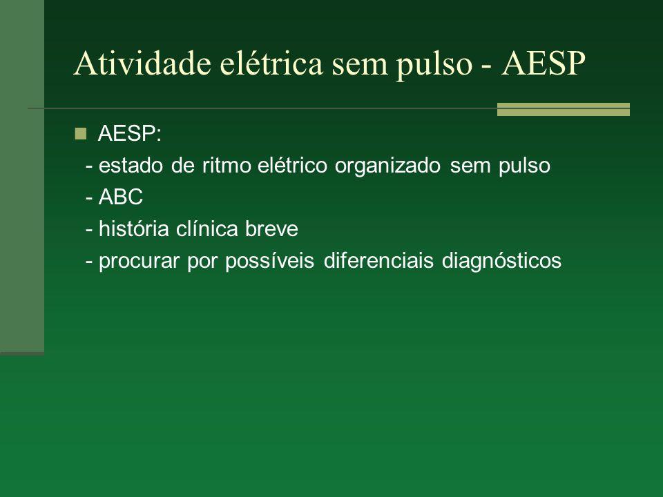 Atividade elétrica sem pulso - AESP