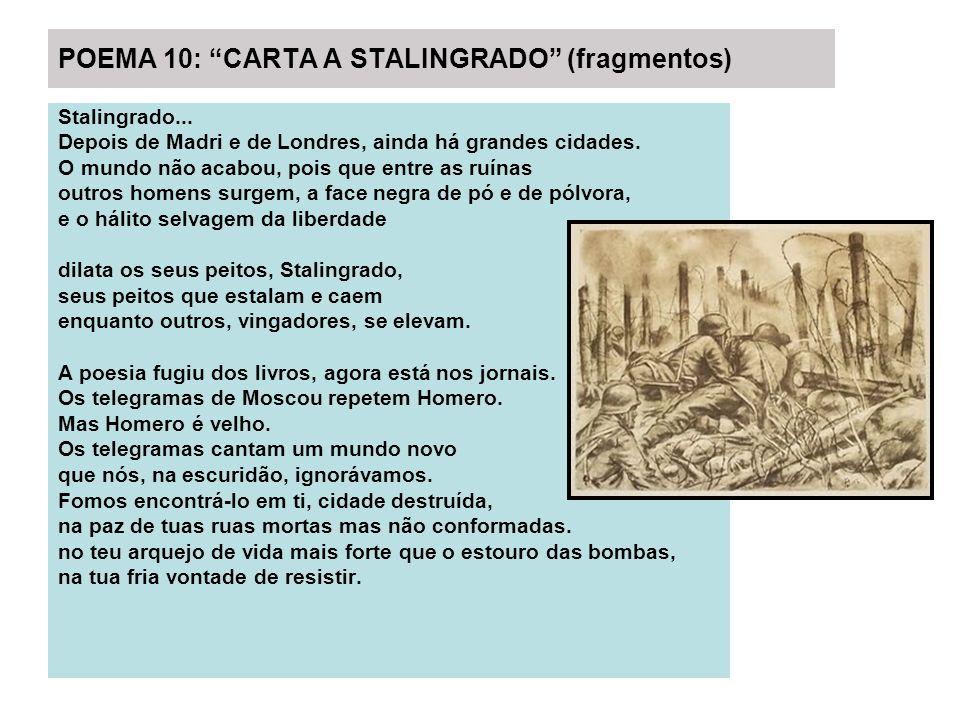 POEMA 10: CARTA A STALINGRADO (fragmentos)