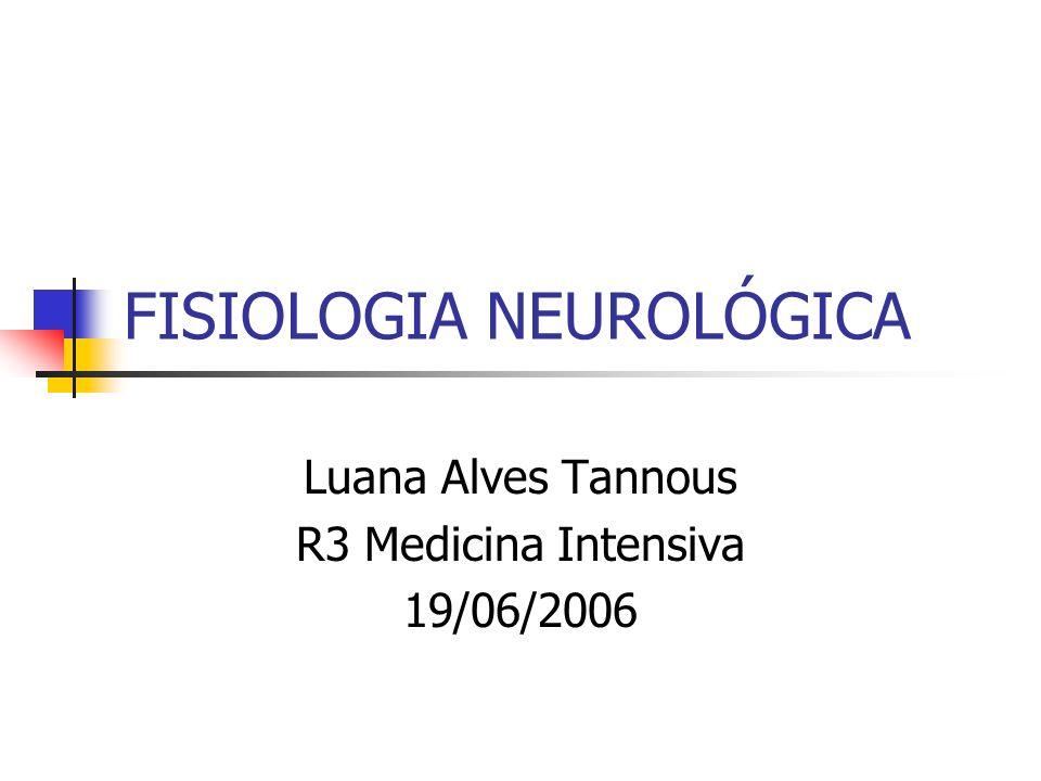 FISIOLOGIA NEUROLÓGICA