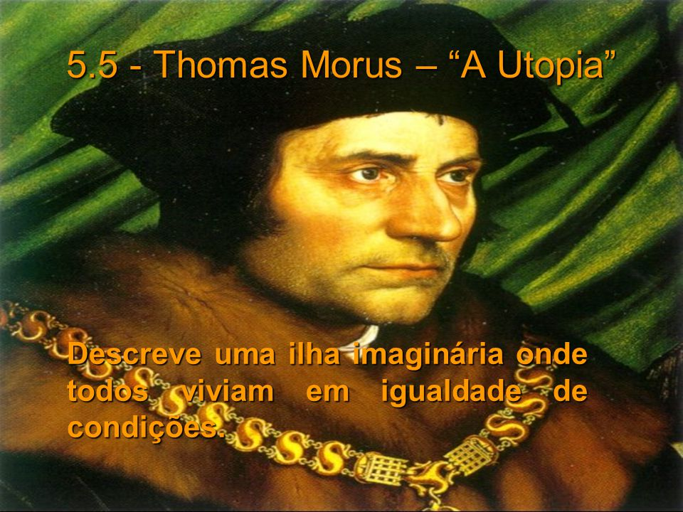 5.5 - Thomas Morus – A Utopia