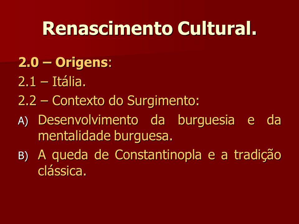 Renascimento Cultural.