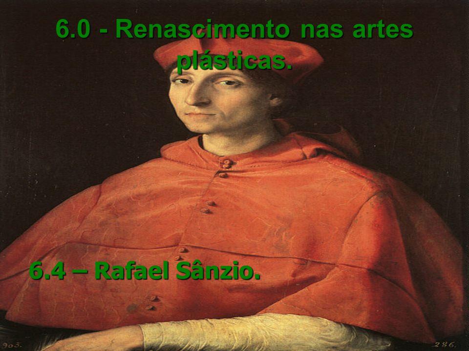 6.0 - Renascimento nas artes plásticas.