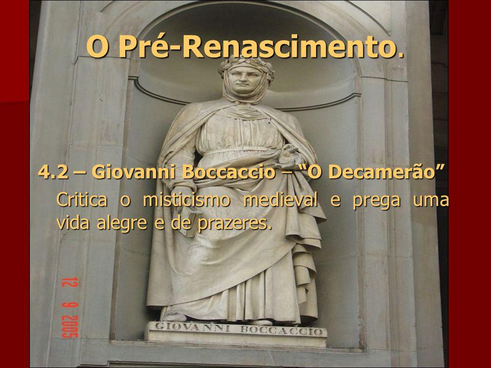 O Pré-Renascimento. 4.2 – Giovanni Boccaccio – O Decamerão