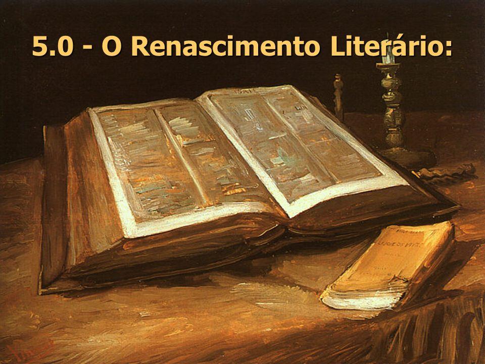 5.0 - O Renascimento Literário: