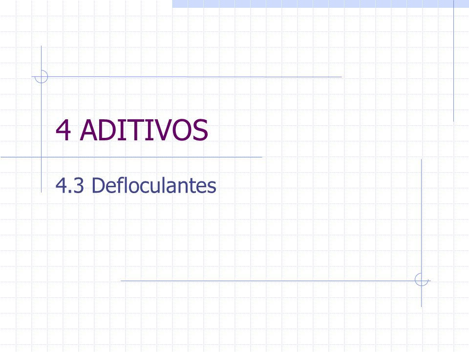 4 ADITIVOS 4.3 Defloculantes