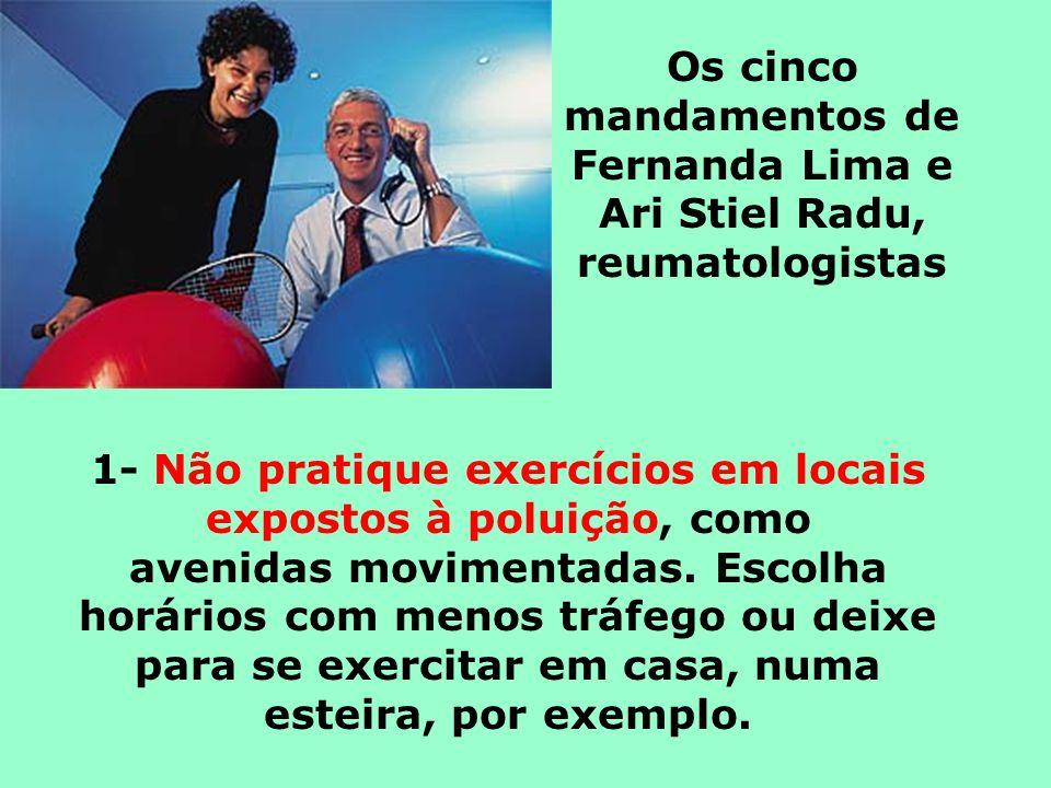 Os cinco mandamentos de Fernanda Lima e Ari Stiel Radu, reumatologistas