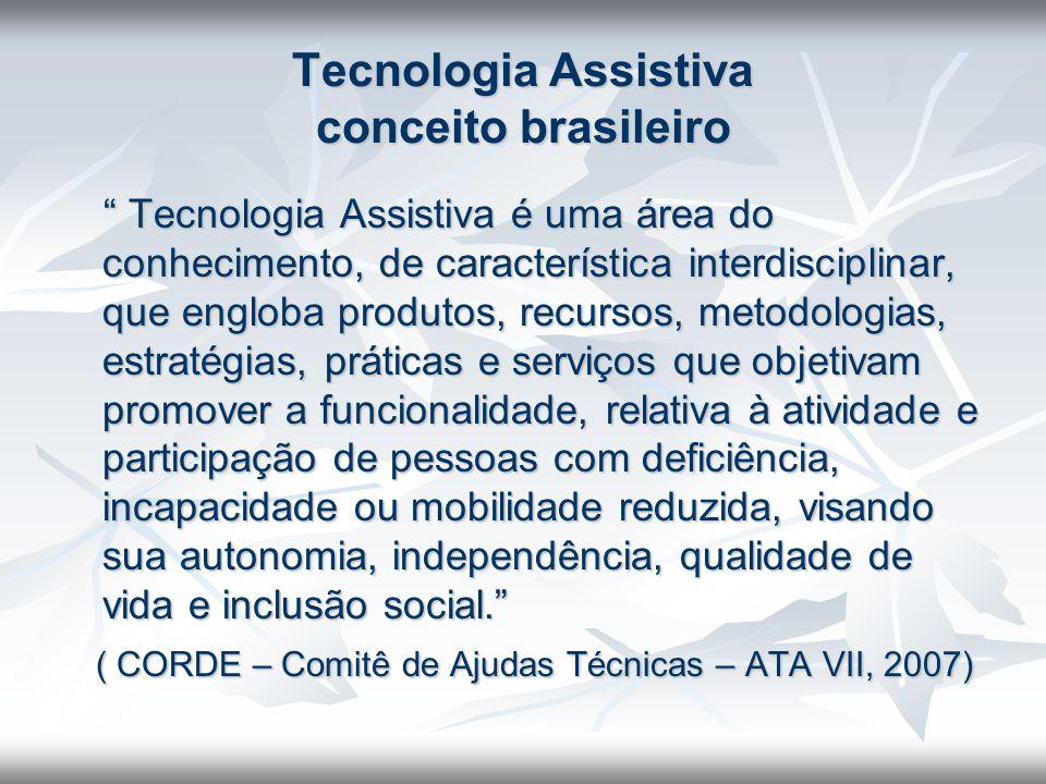 Tecnologia Assistiva conceito brasileiro