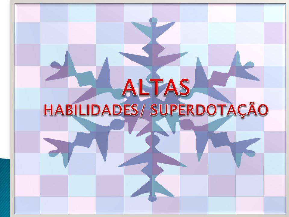 HABILIDADES/ SUPERDOTAÇÃO