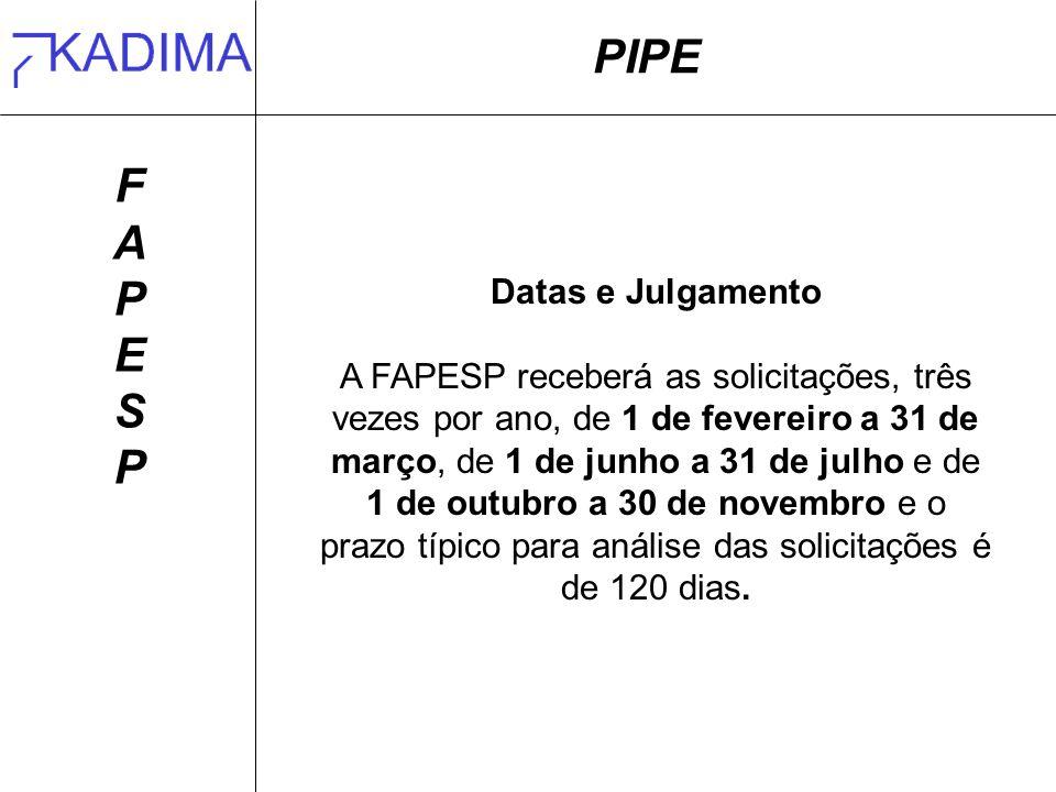 PIPE F A P E S Datas e Julgamento