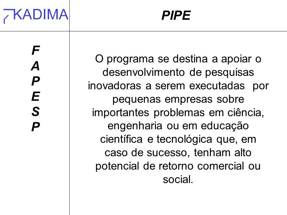 PIPE F. A. P. E. S.