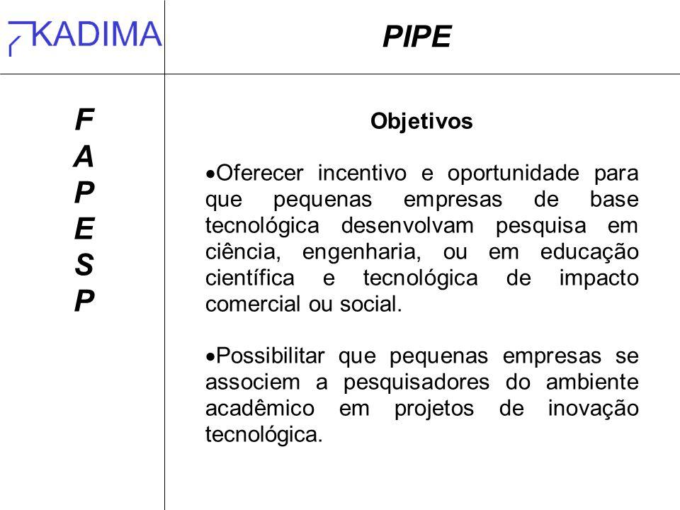 PIPE F. A. P. E. S. Objetivos.