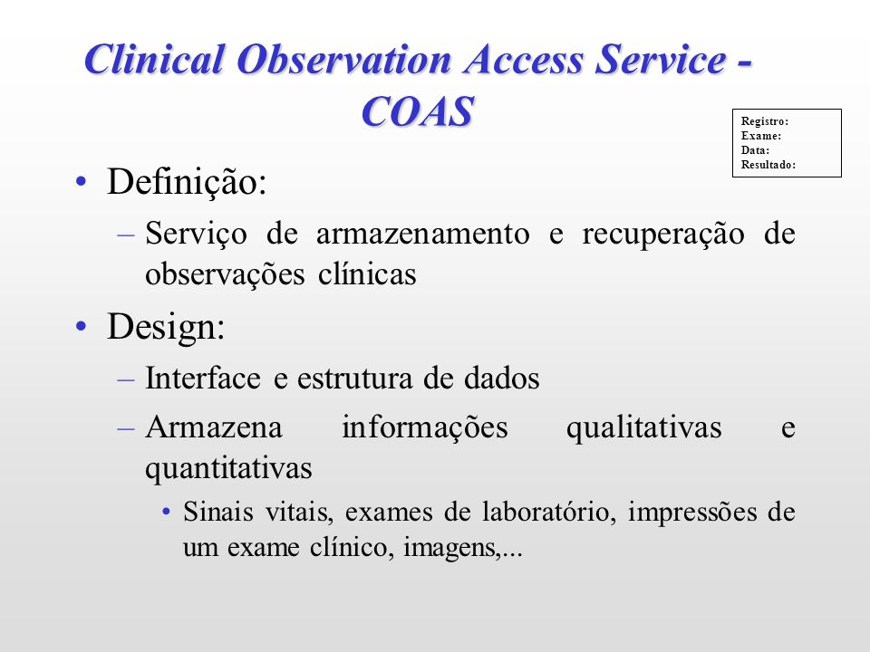 Clinical Observation Access Service - COAS