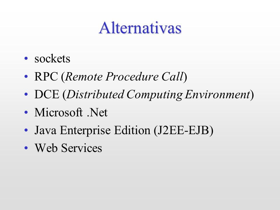 Alternativas sockets RPC (Remote Procedure Call)