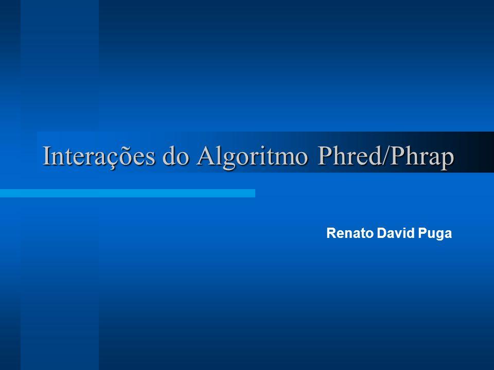 Interações do Algoritmo Phred/Phrap