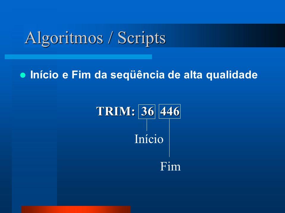 Algoritmos / Scripts TRIM: 36 446 Início Fim