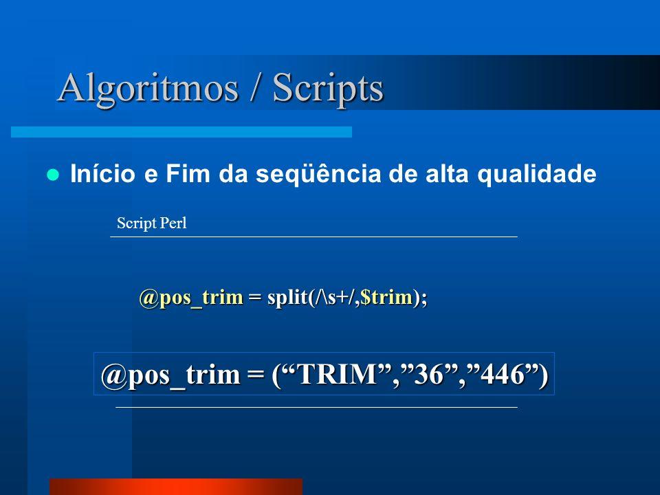 Algoritmos / Scripts @pos_trim = ( TRIM , 36 , 446 )