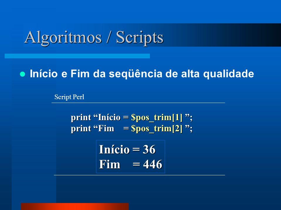 Algoritmos / Scripts Início = 36 Fim = 446