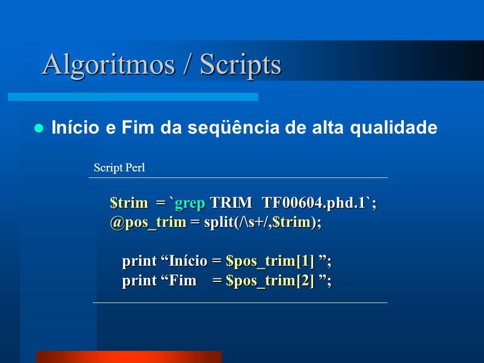 Algoritmos / Scripts Início e Fim da seqüência de alta qualidade