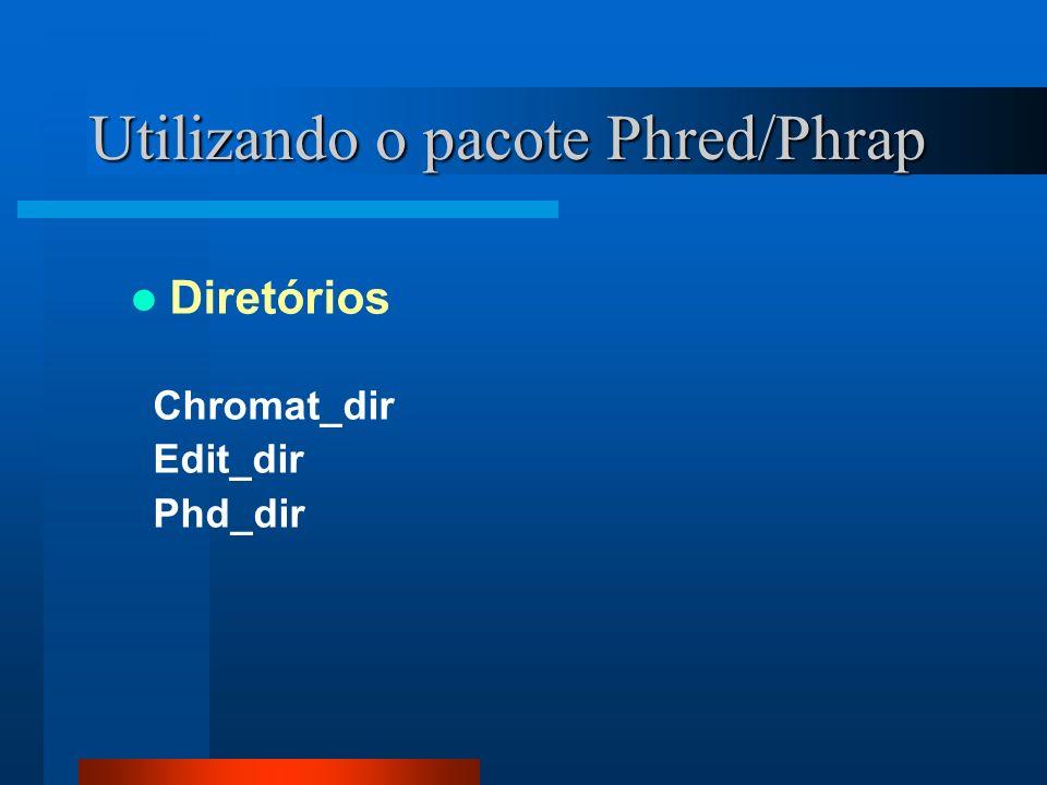 Utilizando o pacote Phred/Phrap