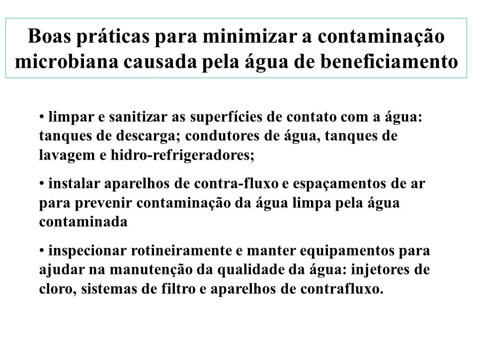Boas práticas para minimizar a contaminação microbiana causada pela água de beneficiamento