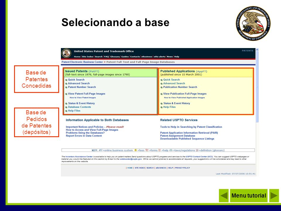 Selecionando a base Base de Patentes Concedidas Base de Pedidos