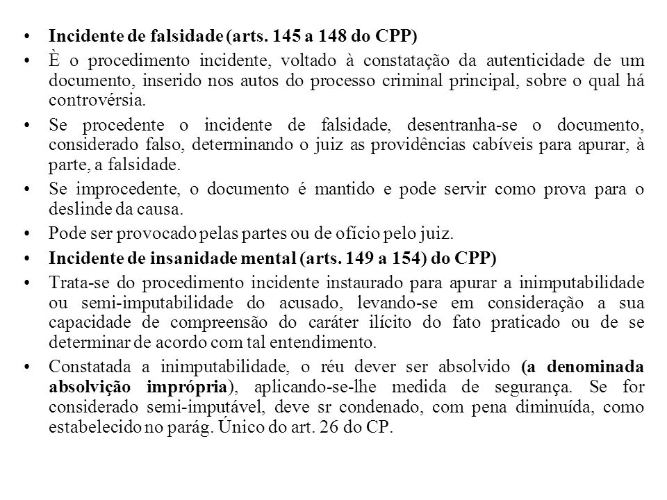 Incidente de falsidade (arts. 145 a 148 do CPP)