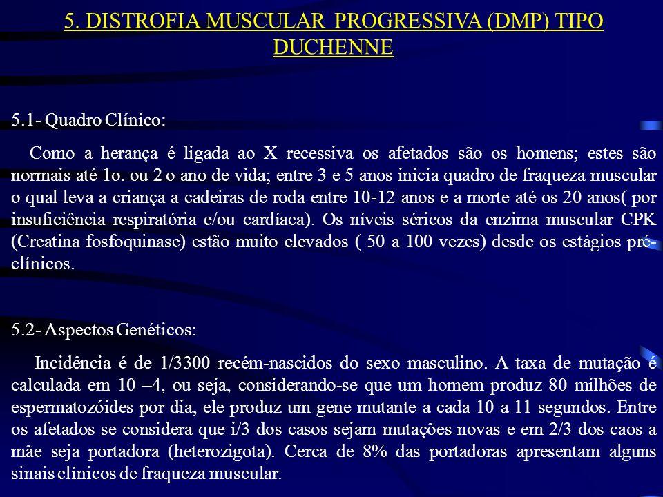 5. DISTROFIA MUSCULAR PROGRESSIVA (DMP) TIPO DUCHENNE
