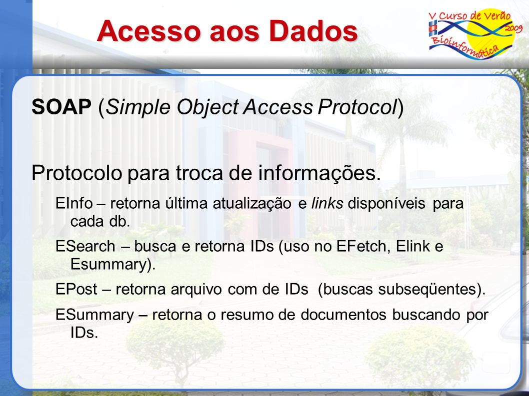 Acesso aos Dados SOAP (Simple Object Access Protocol)