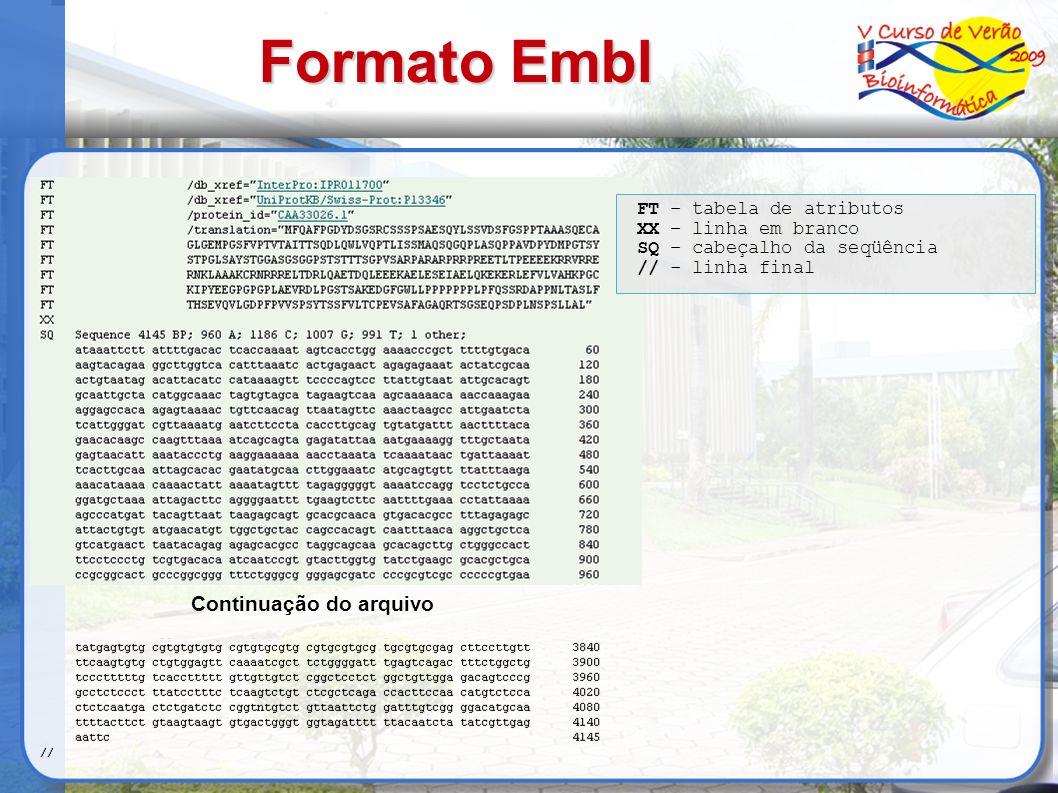 Formato Embl Continuação do arquivo FT – tabela de atributos