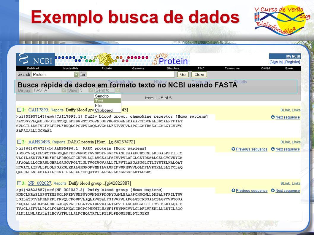 Exemplo busca de dados Busca rápida de dados em formato texto no NCBI usando FASTA 34