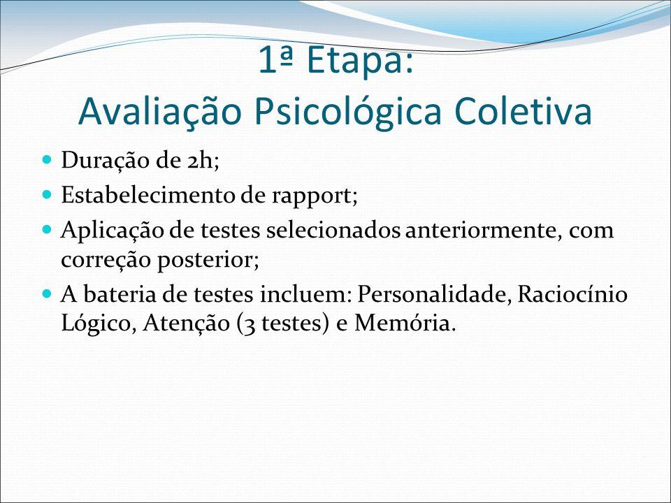 1ª Etapa: Avaliação Psicológica Coletiva